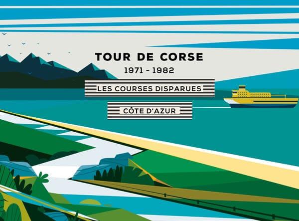 Les Courses Disparues #6 : Tour de Corse